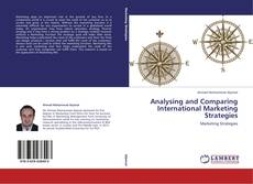 Bookcover of Analysing and Comparing International Marketing Strategies