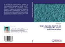 Characteristic Analysis on Thermoelastic Micro-continuum Solid kitap kapağı