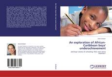 Buchcover von An exploration of African-Caribbean boys' underachievement
