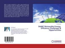 Buchcover von SAARC Renewable Energy, Efficiency Challenges & Opportunities