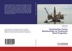 Bookcover of Cementation Factor Relationships to Carbonate Rock Properties