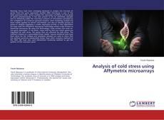 Обложка Analysis of cold stress using Affymetrix microarrays