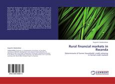 Bookcover of Rural financial markets in Rwanda