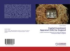 Copertina di Capital Investment Appraisal (CIA) For England