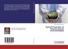 Optical Properties of Polymer Blends (PVC/PS/PMMA)的封面