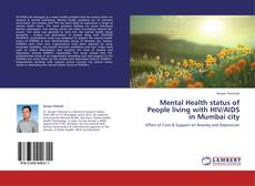 Bookcover of Mental Health status of People living with HIV/AIDS in Mumbai city