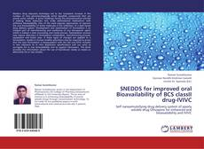 SNEDDS for improved oral Bioavailability of BCS classII drug-IVIVC kitap kapağı