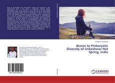 Capa do livro de Access to Prokaryotic Diversity of Unkeshwar Hot Spring, India