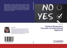 Political Abstention: Towards an International Approach kitap kapağı