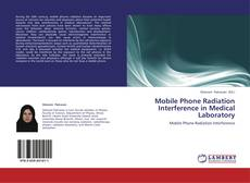 Buchcover von Mobile Phone Radiation Interference in Medical Laboratory