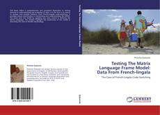Couverture de Testing The Matrix Language Frame Model: Data From French-lingala