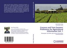 Portada del libro de Cassava and Yam Farmers' Preference for Agricultural Information Vol. 1
