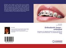 Couverture de Orthodontic loops - unlooped