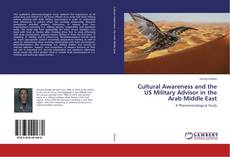 Bookcover of Cultural Awareness and the US Military Advisor in the Arab Middle East