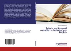 Обложка Polarity and temporal regulation in bacteriophage Lambda