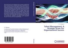 Capa do livro de Talent Management: A Strategic Driver For Organizational Success