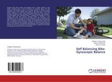 Bookcover of Self Balancing Bike: Gyroscopic Balance