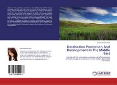 Buchcover von Destination Promotion And Development In The Middle East