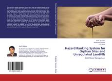 Bookcover of Hazard Ranking System for Orphan Sites and Unregulated Landfills