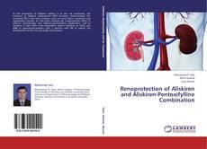 Bookcover of Renoprotection of Aliskiren and Aliskiren-Pentoxifylline Combination