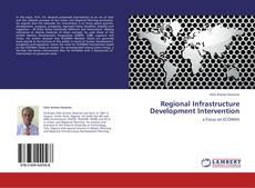 Portada del libro de Regional Infrastructure Development Intervention