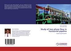 Capa do livro de Study of two phase flow in horizontal pipeline