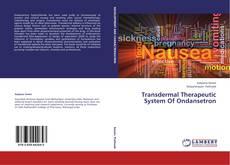 Buchcover von Transdermal Therapeutic System Of Ondansetron