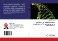 Couverture de The Role of IS6110 in the Evolution of Mycobacterium tuberculosis