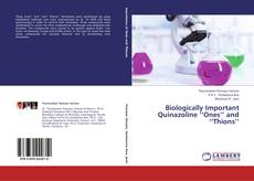 Biologically Important Quinazoline ''Ones'' and ''Thions''的封面