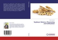 Capa do livro de Soybean Nature, Processing and Utilisation