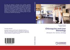 Bookcover of Chloroquine and Liver Stereology
