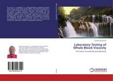 Portada del libro de Laboratory Testing of Whole Blood Viscosity