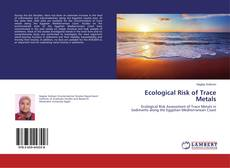 Bookcover of Ecological Risk of Trace Metals