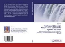 Copertina di The Grand Ethiopian Renaissance Dam in the Eyes of the Press