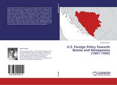 Portada del libro de U.S. Foreign Policy Towards Bosnia and Herzegovina (1991-1995)