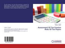 Bookcover of Assessment Of Tax Evasion Risks Of Tax Payers