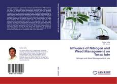 Bookcover of Influence of Nitrogen and Weed Management on Tossa Jute