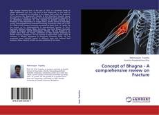 Обложка Concept of Bhagna - A comprehensive review on Fracture