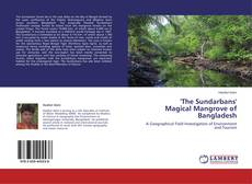 Bookcover of 'The Sundarbans' Magical Mangrove of Bangladesh