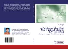 Copertina di An Application of Artificial Neural Network Model in GDP Forecasting