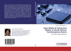 Bookcover of New Media & Interactive Media in South African Contemporary Dance