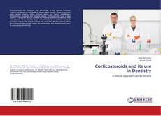 Couverture de Corticosteroids and its use in Dentistry