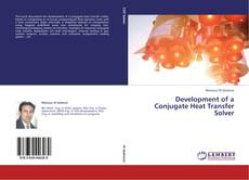 Bookcover of Development of a Conjugate Heat Transfer Solver