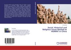 Social, Historical and Religious Issues Related to HUMINT in China kitap kapağı
