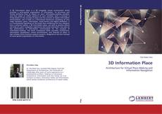 Bookcover of 3D Information Place