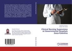 Portada del libro de Clinical Nursing Supervision at Governmental Hospitals Gaza-Palestine