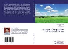 Capa do livro de Genetics of slow rusting resistance in field pea
