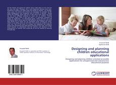 Copertina di Designing and planning children educational applications