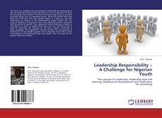 Bookcover of Leadership Responsibility – A Challenge for Nigerian Youth