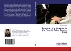 Обложка European and Universal in the Pianistic Art of George Bizet